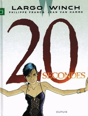 Largo Winch ** Tome 20 20 Secondes ** Eo Comme Neuf Francq/van Hamme