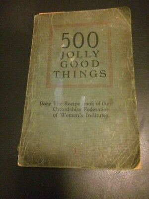 500 Jolly Good Things RECIPE Book Oxfordshire WI Women's Institute 1928 ads RARE