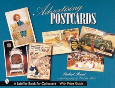 Advertising Postcards [Schiffer Book for Collectors with Price Guide]