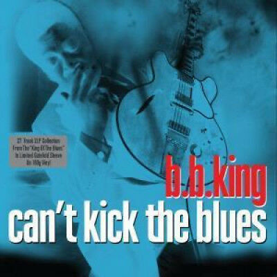 B.B.KING Can't Kick The Blues DOUBLE LP VINYL Europe Not Now 27 Track 180 Gram