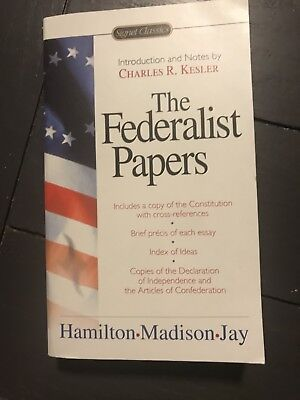 The Federalist Papers by Clinton Rossiter, Alexander Hamilton and Charles...