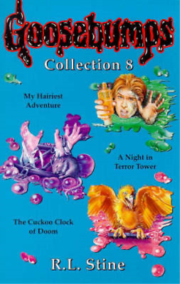 "Goosebumps Collection 8: ""My Hairiest Adventure"", ""Night in Terror Towers"", ""Cuc"