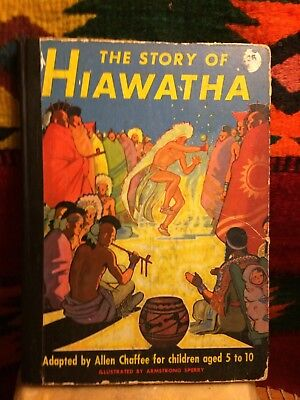Story Of Hiawatha Collectible Book Art Illustrat. Armstrong Sperry Native Americ