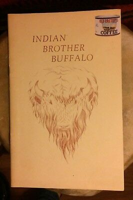 Collectible Book Vintage Indian Brother Buffalo Native American