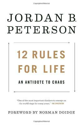 12 Rules for Life: An Antidote to Chaos by Jordan B. Peterson [Hardcover] NEW