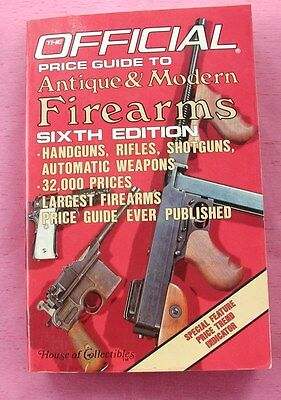 Vintage Official Price Guide Collector Antique &Modern Firearms 1985 6th Edition
