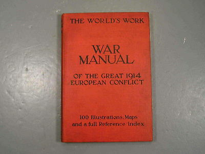 The World's Work War Manual Great 1914 European Conflict WW1 Maps 1st Edition