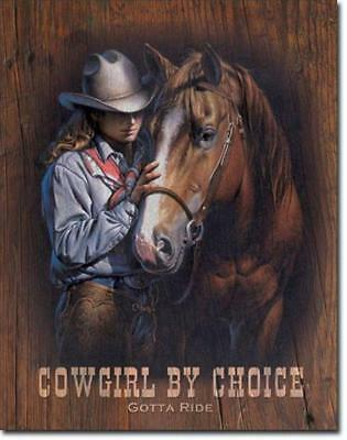 Cowgirl By Choice Gotta Ride Horse Equestrian Western Nostalgic Tin Metal Sign