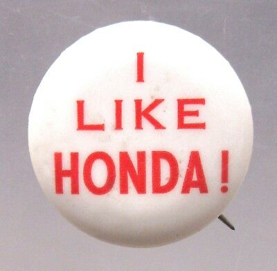 1967 I LIKE HONDA vintage motorcycle pinback button a2