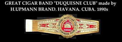 1890s. Cigar Band Label DUQUESNE CLUB of Pennsylvania~TOBACCIANA WITH HISTORY ~