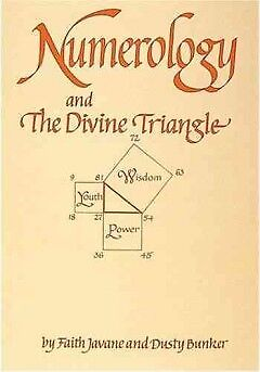 Numerology and the Divine Triangle - NEW - 9780914918103 by Javane, Faith/ Bunke