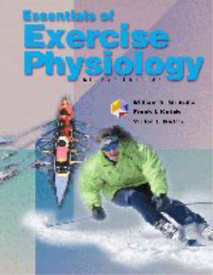 Essentials of Exercise Physiology with Student Study Guide and Workbook, William