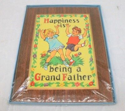 "Vintage Wood Plaque ""Happiness is being a grandfather"" Brand new NOS Sealed"