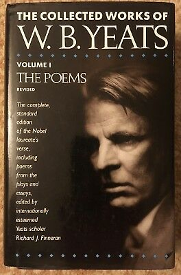 The Collected Works of W.B. Yeats, Vol I: The Poems (Revised Edition) Hardcover