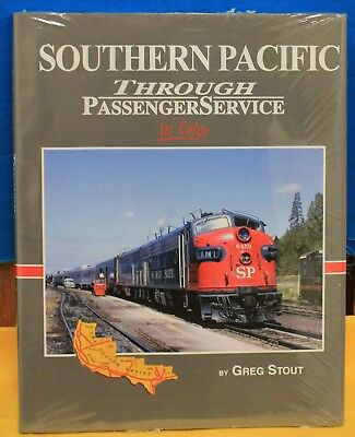 MORNING SUN BOOKS - 1540 SOUTHERN PACIFIC Through Passenger Service in Color