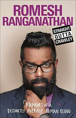Straight Outta Crawley: Memoirs of a Di by Romesh Ranganathan New Hardcover Book