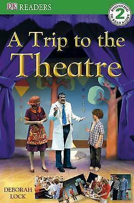 A Trip to the Theatre (DK Readers Level 2), Hayden, Kate, Very Good Book
