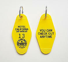 "Hotel California""YOU CAN CHECK OUT ANYTIME"" #13 Inspired Key Tag"