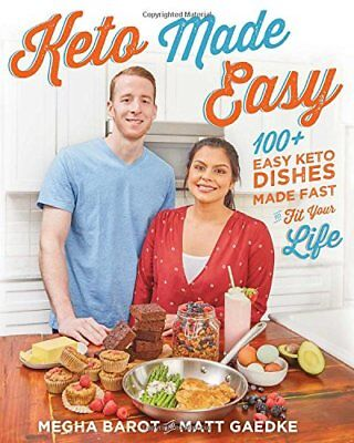 Keto Made Easy by Megha Barot and Matt Gaedke (2018, Paperback)