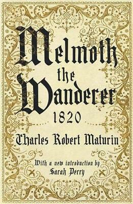 Melmoth the Wanderer 1820: with an  by Charles Robert Maturin New Paperback Book