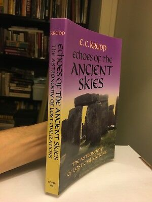 Echoes of the Ancient Skies: The Astronomy of Lost Civilizations E.C. Krupp pb