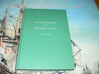 Wilski, Hans- Countermarks on Ottoman Coins 1995. Extremely Rare Reference.