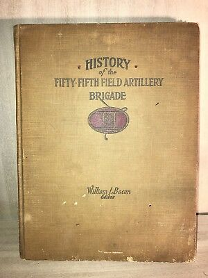 History of the Fifty-Fifth Field Artillery Brigade•1917•1918•1919•WWI•1920•Bacon