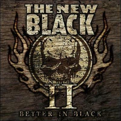 THE NEW BLACK - II: Better In Black CD AFM Records (Very Good)