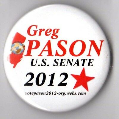 Greg Pason campaign button pin 2012 Socialist Party US Senate New Jersey