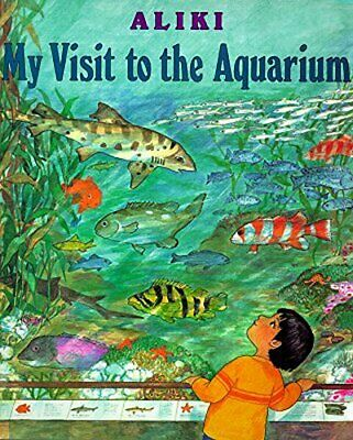 My Trip to the Aquarium (Trophy Picture Books), Aliki, Used; Good Book