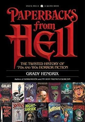 Paperbacks From Hell by Grady Hendrix New Paperback / softback Book