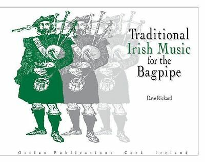 Traditional Irish Music for the Bagpipe Book by Dave Rickard