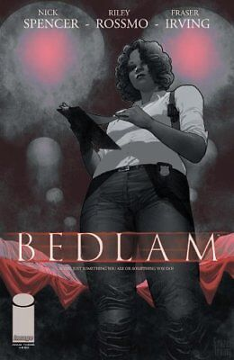 BEDLAM #3 NICK SPENCER Image NM 1st PRINT