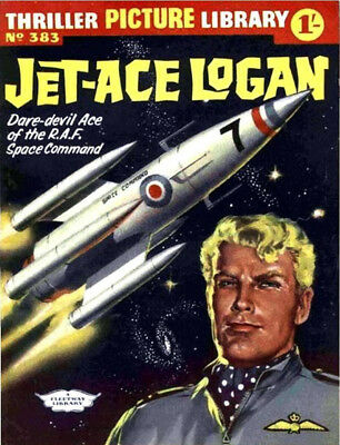 THRILLER PICTURE LIBRARY No.383 - JET-ACE LOGAN  Facsimile