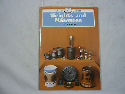 Weights and Measures Book J. T. Graham Shire Album ISBN 0-85263-867-1