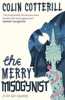 Merry Misogynist by Colin Cotterill New Paperback / softback Book