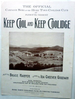 1924 PRESIDENTIAL sheet music KEEP COOL & KEEP COOLIDGE publ. PLYMOUTH, VERMONT