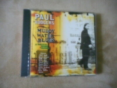 "Bad Company Free Paul Rodgers ""muddy Water Blues"" Cd 1993 Jeff Beck Slash Moore"