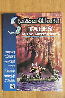 ICE - Rolemaster Shadow World: Tales of the Loremasters (1989)