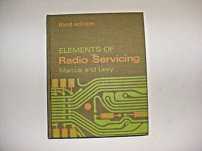 Vintage 1967 3rd Edition Elements of Radio Servicing Marcus & Levy Book