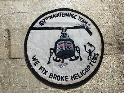 "1960s/Vietnam? US ARMY PATCH-197th Maintenance Team-""We Fix Broken Helicopters"""
