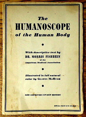Vintage 1949 The Humanoscope of the Human Body by Dr. Morris Fishbein
