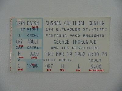 George Thorogood & The Destroyers at the Gusman Cultural Center 19/03/82 Ticket