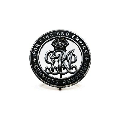 Vintage For King and Empire Services Rendered WW1 Badge