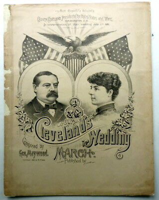 1886 PRESIDENTIAL sheet music CLEVELAND'S WEDDING MARCH Piano Solo GEO. MAYWOOD