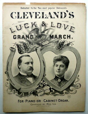 1888 PRESIDENTIAL sheet music CLEVELAND & HIS BETTER HALF GRAND MARCH Piano Solo