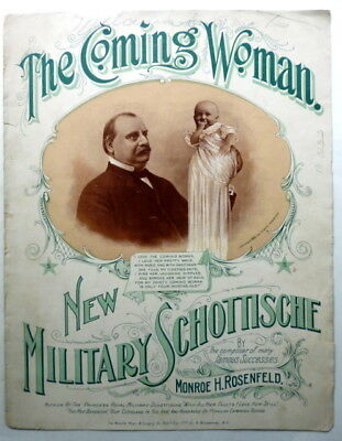 1895 PRESIDENTIAL sheet music GROVER CLEVELAND Piano Solo COMING WOMAN Suffrage?