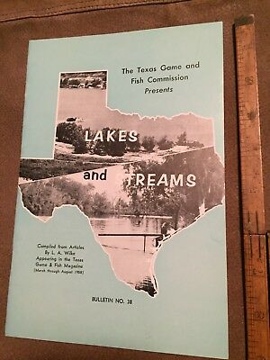 1958 Lakes and Streams Bulletin # 38 - Texas Game and Fish Commission