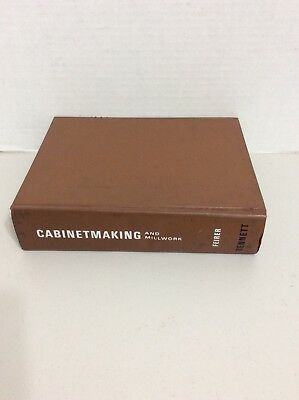 Cabinet Making and Millwork book by John L Fierer 1970