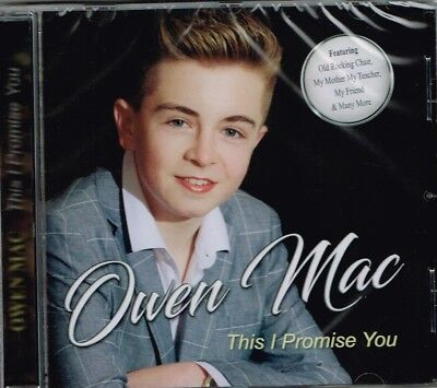 """OWEN MAC Brand New CD """"THIS I PROMISE YOU""""  - IRISH COUNTRY"""